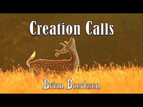 Creation Calls - Brian Doerksen - with Lyrics