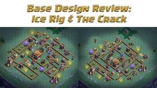 Clash of Clans - Base Design Review - Ice Rig/The Crack