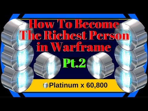 Warframe Platinum Series   Pt2 Greatest Way to Make Platinum