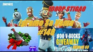 🔴 Balkan Fortnite 1080P is here we play with you #146-GIVEAWAY Fortnite 600 Baksuza + Skin or $5