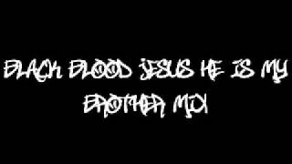 Black Blood - Jesus He Is My Brother (Mix)