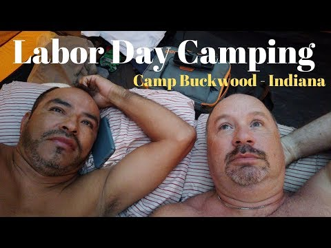 Labor Day Weekend At Camp Buckwood | Gay Couple | Camping