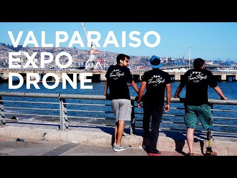 FPV FreeStyle / My Best Dive - Valparaiso Expo Drone