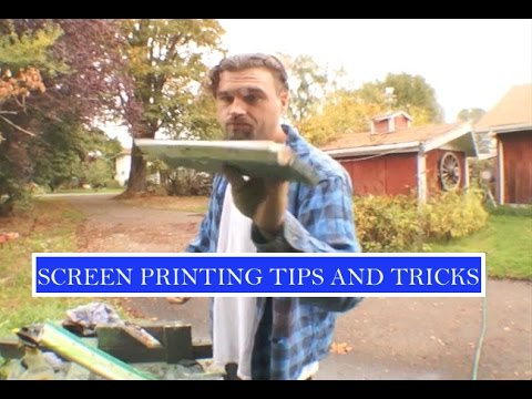 SCREEN PRINTING TRICKS AND TIPS !!!!!!!