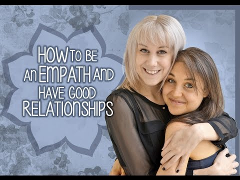 How To Do Relationships As An Empath