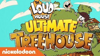 The Loud House Ultimate Treehouse 🏡 | Nick