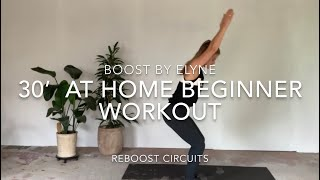 30' AT HOME BEGINNER WORKOUT I No equipment I Reboost Circuits