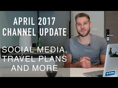 Channel Update April 2017 + Our Next Destination