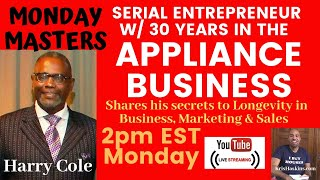 Serial Entreprenuer w/ 30 years in the Appliciance Business tells how to have longevity