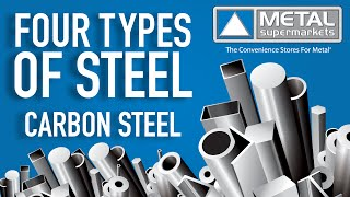 The Four Types of Steel (Part 2: Carbon Steel)   Metal Supermarkets