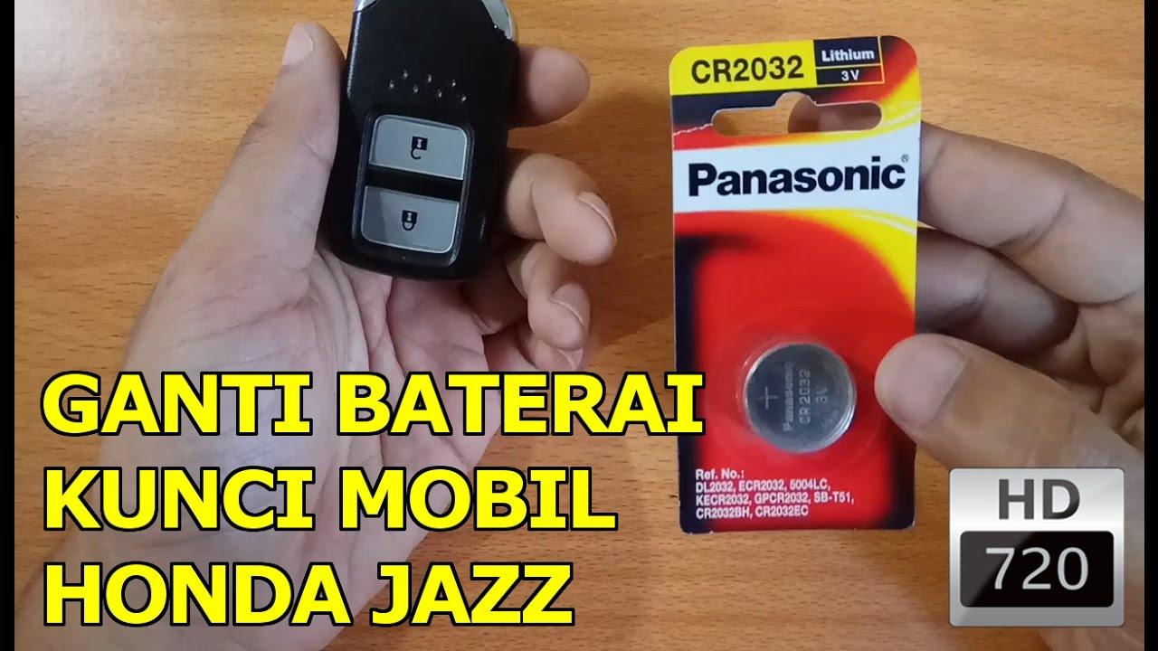 Cara Mengganti Baterai Kunci Mobil Honda Jazz Youtube