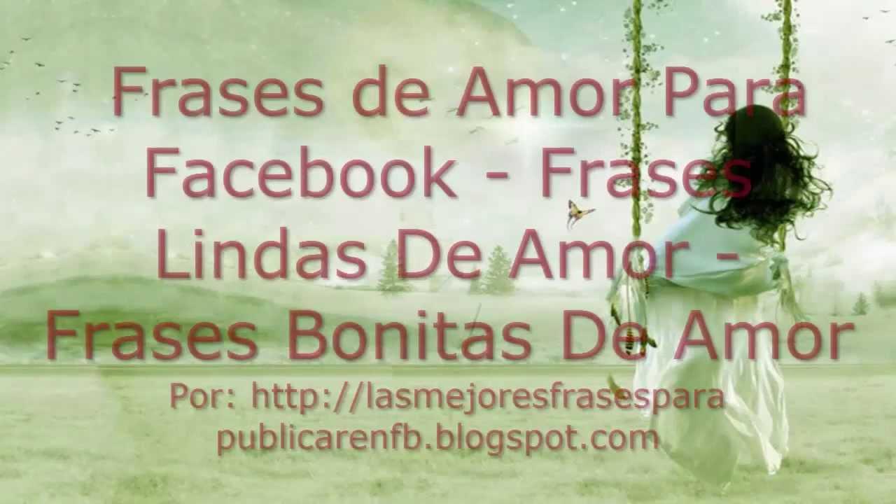 Imagenes De Frases Bonitas: Frases De Amor Para Facebook