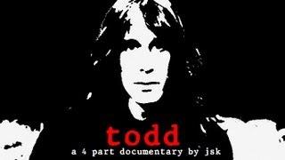 TODD (A Todd Rundgren Documentary By JSK) Part 2/4