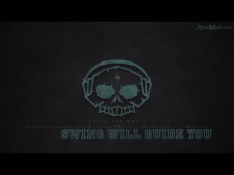 Swing Will Guide You By Soundplusua - [Electro, Swing Music]