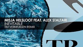 Misja Helsloot featuring Alex Staltari - Inevitable (Tim Verkruissen Remix)