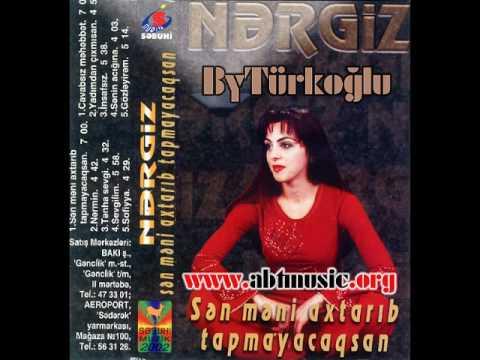 Nergiz - İnsafsız 2002 (Azeri Slow)