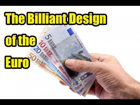 The Brilliant Design Of The Euro