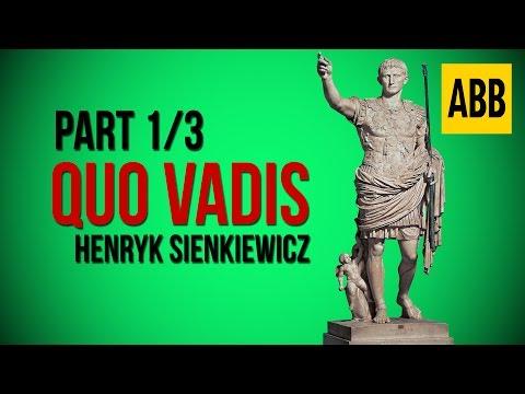 QUO VADIS: Henryk Sienkiewicz - FULL AudioBook: Part 1/3