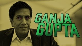 Dr. Sanjay Gupta: I Was Wrong About Weed