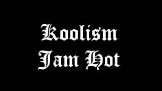 Koolism - Jam Hot