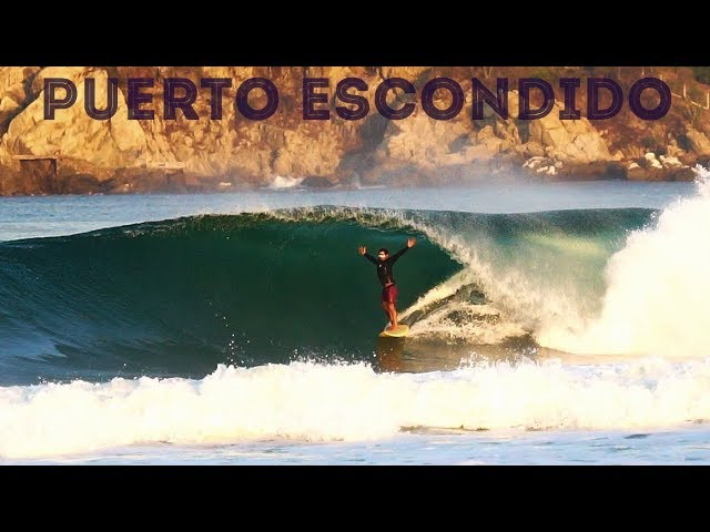 Puerto Escondido | Dream Swell