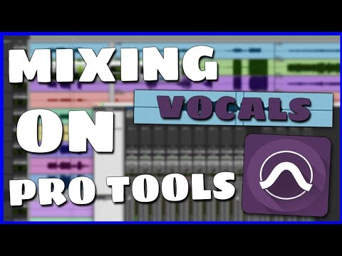 How To Mix Vocals On Protools (VERY EASY)