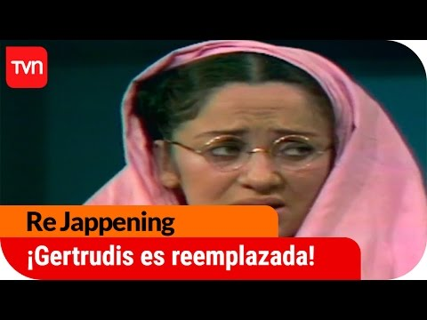 Re Jappening    ¡Gertrudis es reemplazada!