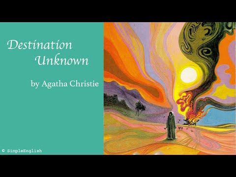 📚 Destination Unknown By Agatha Christie | Audiobook | Rewrite Book In Simple For Learning English