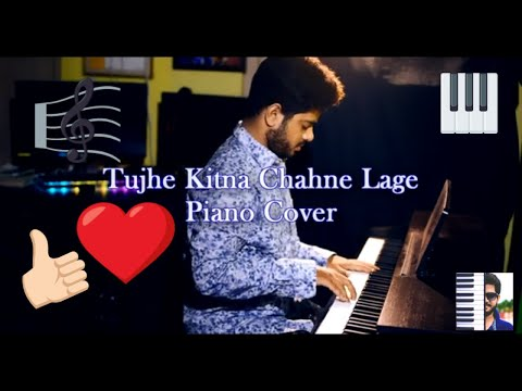 tujhe-kitna-chahne-lage-song-|-kabir-singh-|-mithoon-feat.-arijit-singh-|-shaon-mitra-|-piano-cover
