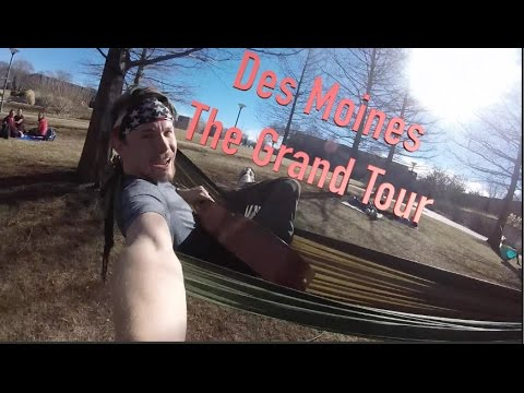 Des Moines - The Grand Tour
