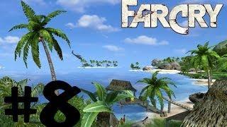 Far Cry (Original) - Mission 8 Steam - Walkthrough No Commentary / No Talking