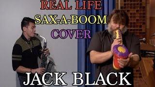 Jack Black Sax-A-Boom (IN REAL LIFE)