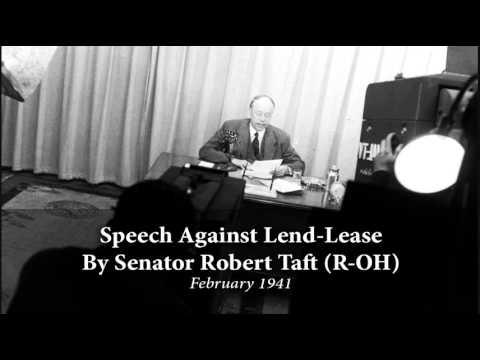 Robert Taft Speech Against Lend-Lease, 1941
