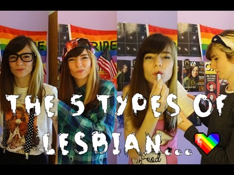 The 5 Types of Lesbian.