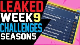Fortnite WEEK 9 CHALLENGES LEAKED Season 5 ALL 7 Free Challenges, Battle Pass Challenges