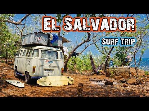 El Salvador Surf Trip pt2 - Hasta Alaska - S02E06
