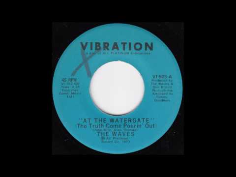 The Waves - At the Watergate (The Truth Come Pourin' Out)