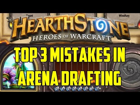 Hearthstone - Top 3 Mistakes in Arena Drafting