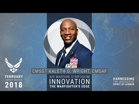 2018 Air Warfare Symposium - Harnessing the Innovative Spirit of Airmen with CMSAF Kaleth O. Wright