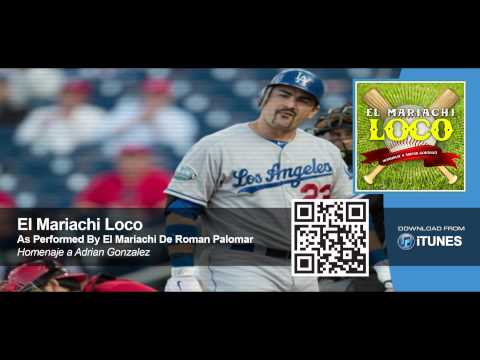 Dodger's Adrian Gonzalez Walk Out Song - El Mariachi Loco