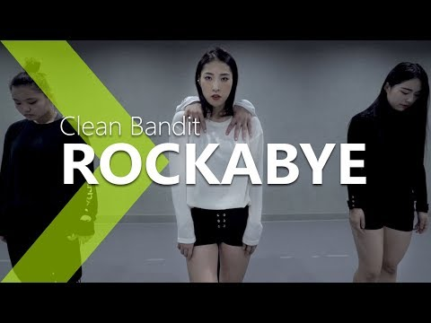 Clean Bandit - Rockabye ft.Sean Paul & Anne-Marie Choreography. Jane Kim