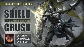 MUST PLAY【SHIELD CRUSH】before it gets nerfed again ! Tanky + DPS Zerker -(1 day Build Progress) 3.15