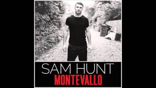 Sam Hunt- Take Your Time (Audio)