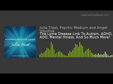 More Links Seen Between Autism And Adhd >> The Lyme Disease Link To Autism Adhd Add Mental Illness And So