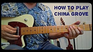 How To Play China Grove (TAB Coming Soon)