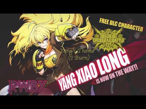 BlazBlue Cross Tag Battle OST: Yang's Theme (I Burn Clean Version)
