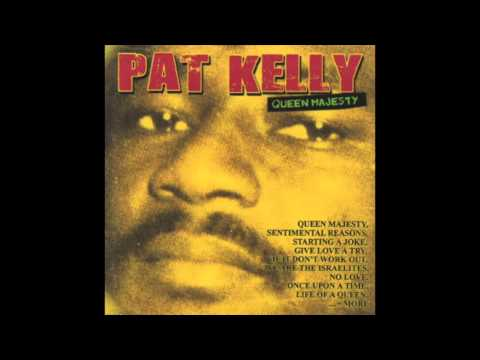 Pat Kelly - Queen Majesty (Full Album)