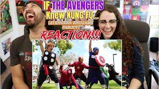 AVENGERS ENDGAME PARODY - IF THE AVENGERS KNEW KUNG FU... REACTION!!!