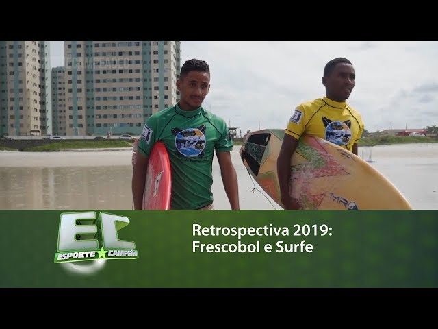 Retrospectiva 2019: Frescobole Surfe