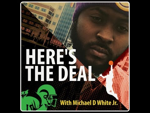 Here's The Deal Podcast Ep6